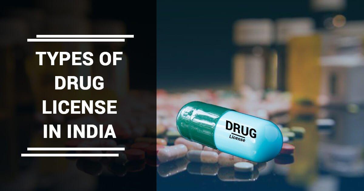 Types of Drug License in India - Drug License