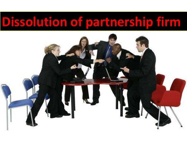 dissolution of partnership firm 1 638 - Dissolve a Partnership Firm