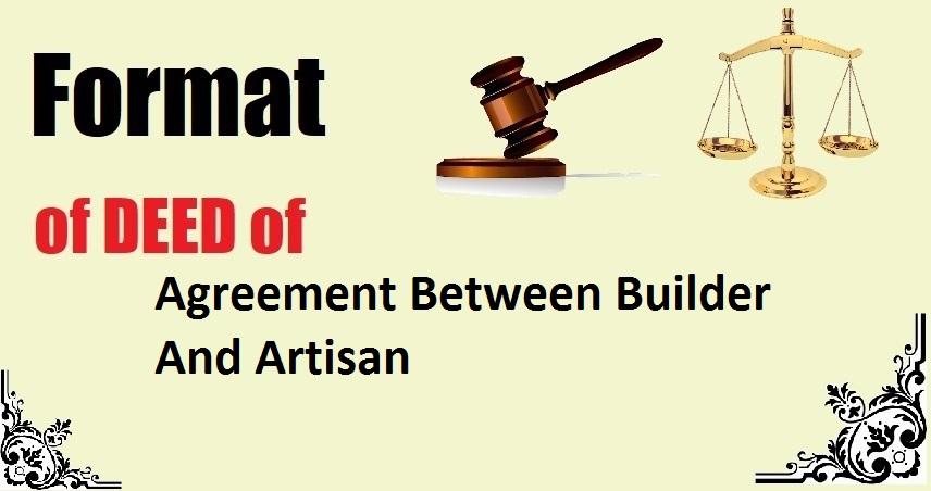 Agreement Between Builder And Artisan Deed Format