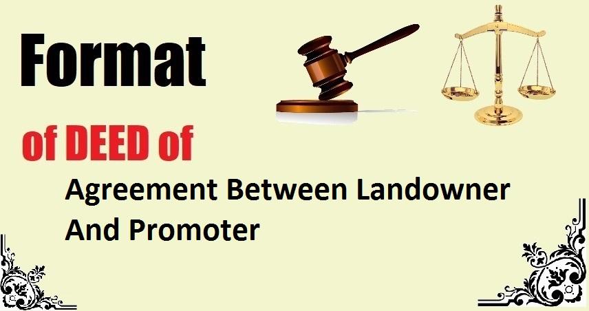 Agreement Between Landowner And Promoter Deed Format