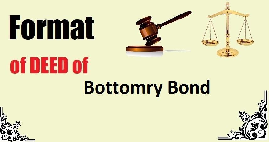 Bottomry Bond Deed Format