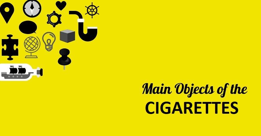 CIGARETTES - Main Object Of CIGARETTES
