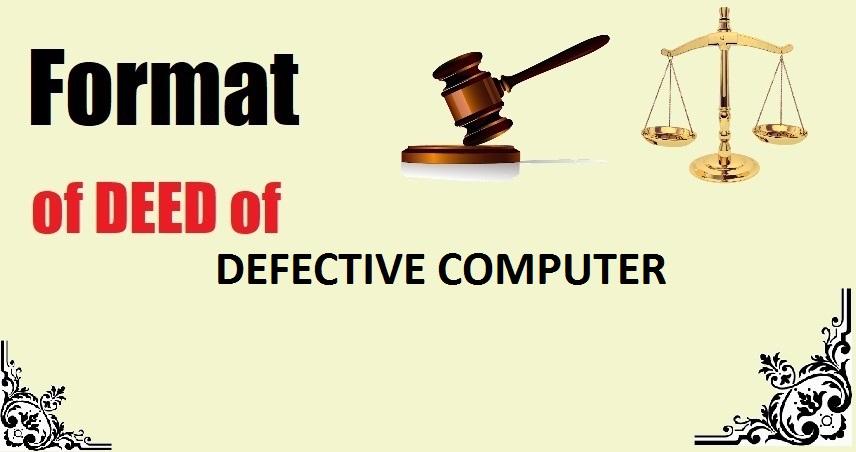 DEFECTIVE COMPUTER Deed Format