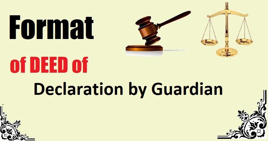 Declaration by Guardian