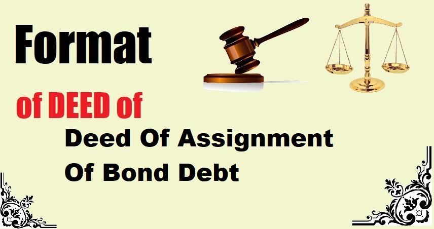 Deed Of Assignment Of Bond Debt Deed Format