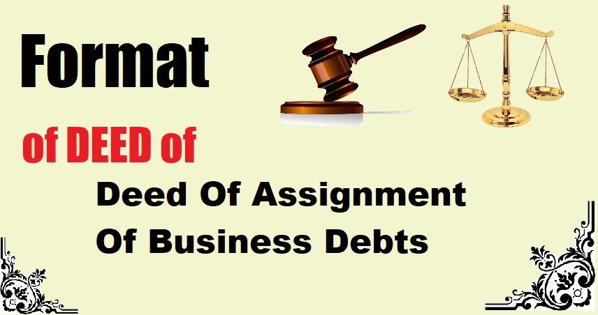Deed Of Assignment Of Business Debts Deed Format