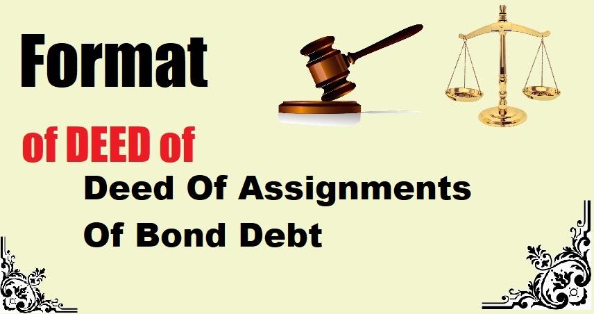 Deed Of Assignments Of Bond Debt Deed Format
