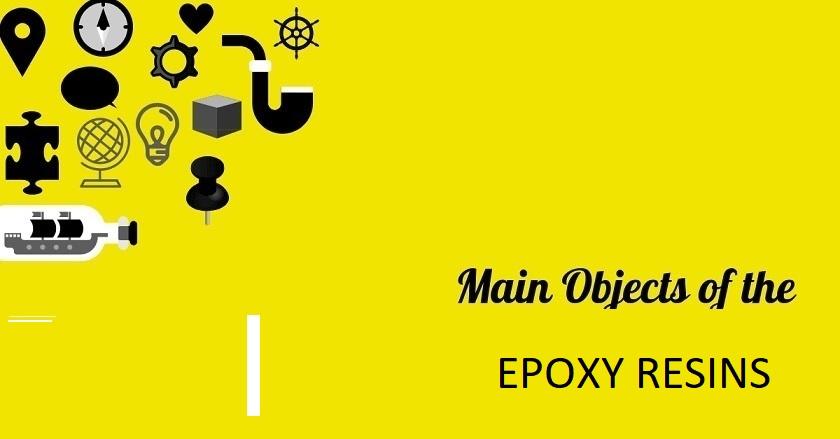 Main Object Of EPOXY RESINS Company