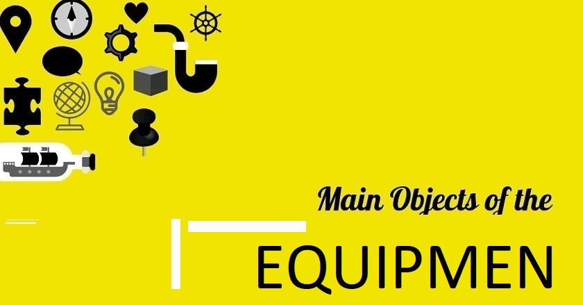 Main Object Of EQUIPMENTS Company