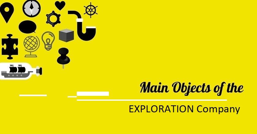 Main Object Of EXPLORATION Company