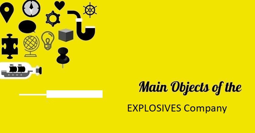 Main Object Of EXPLOSIVES Company