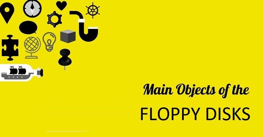 Main Object Of FLOPPY DISKS Company