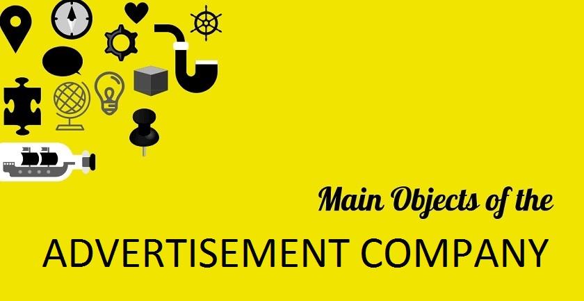 MAIN OBJECT OF ADVERTISEMENT COMPANY - MAIN OBJECT OF ADVERTISEMENT COMPANY