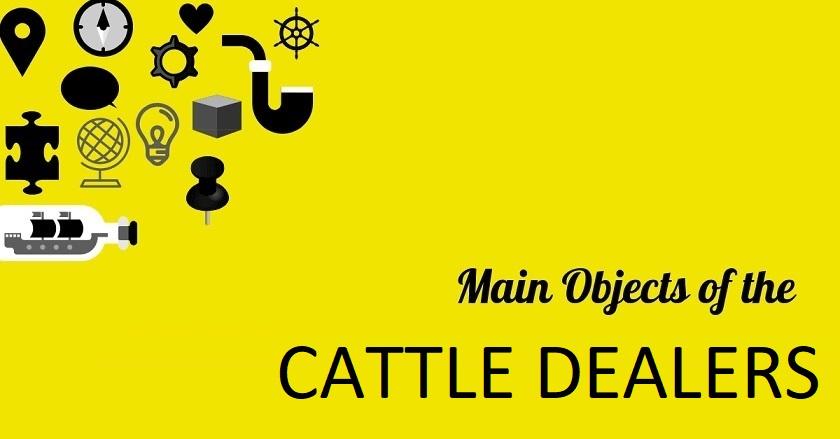 Main Object Of CATTLE DEALERS - Main Object Of CATTLE DEALERS