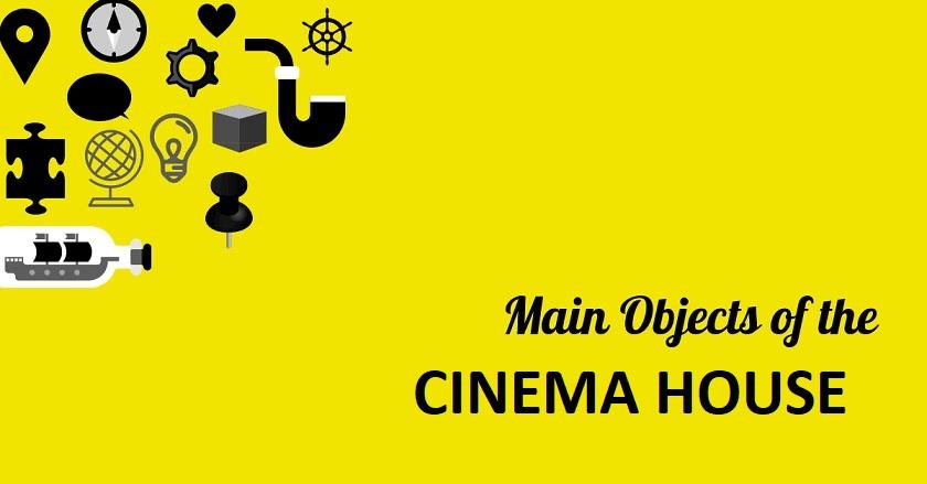 Main Object Of CINEMA HOUSE - Main Object Of CINEMA HOUSE