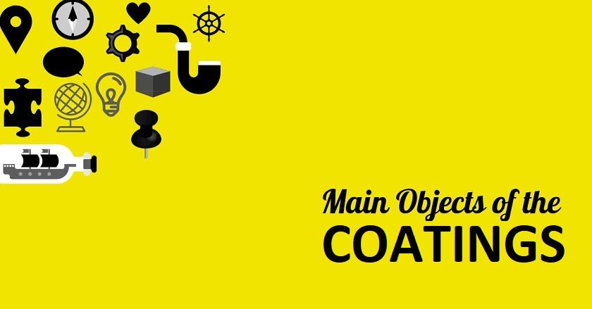 Main Object Of COATINGS - Main Object Of COATINGS