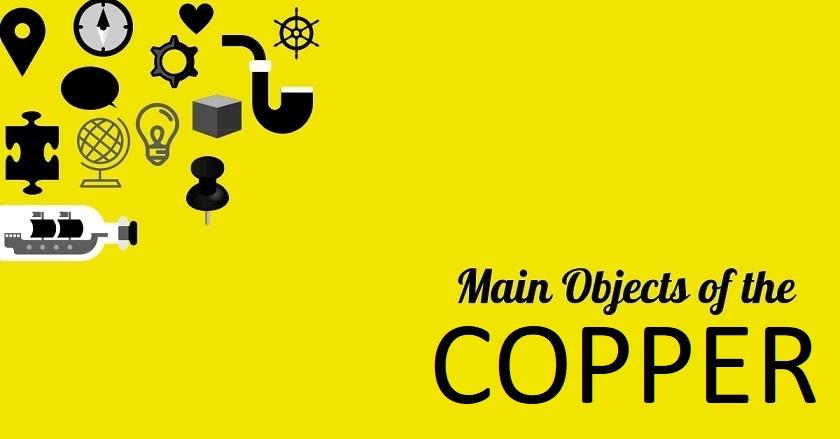 Main Object Of COPPER - Main Object Of COPPER