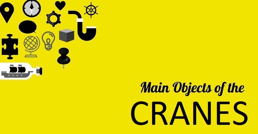 Main Object Of CRANES - Main Object Of CRANES