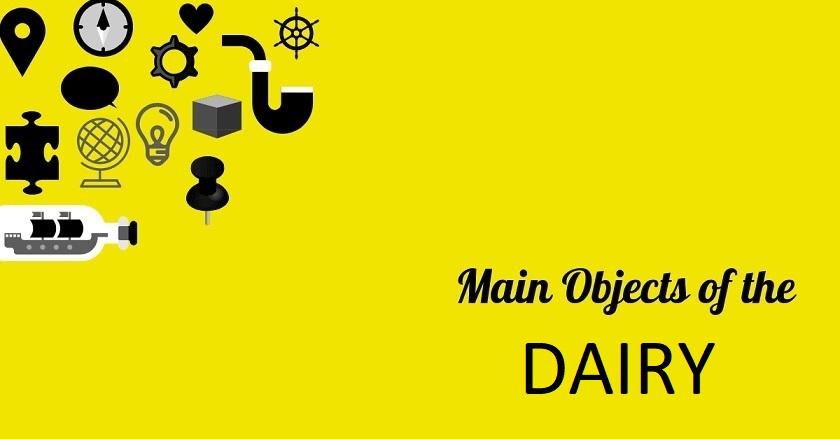 Main Object Of DAIRY - Main Object Of DAIRY