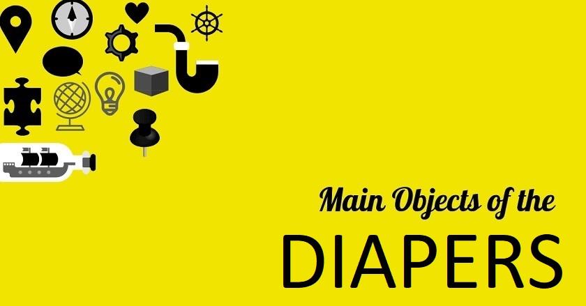 Main Object Of DIAPERS - Main Object Of DIAPERS