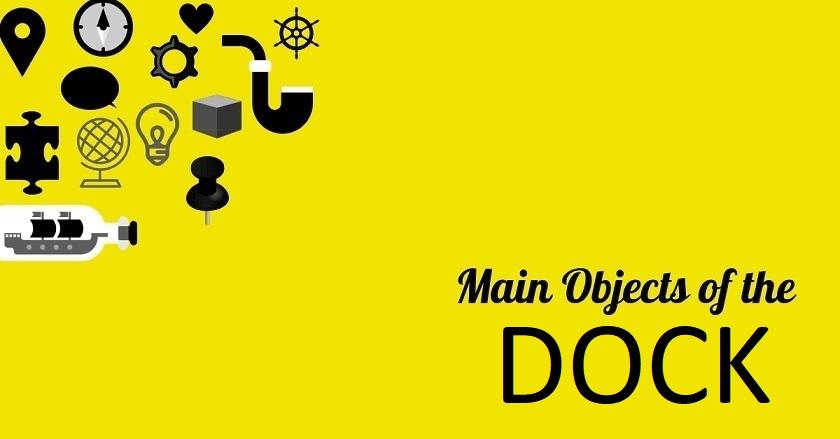 Main Object Of DOCK - Main Object Of DOCK
