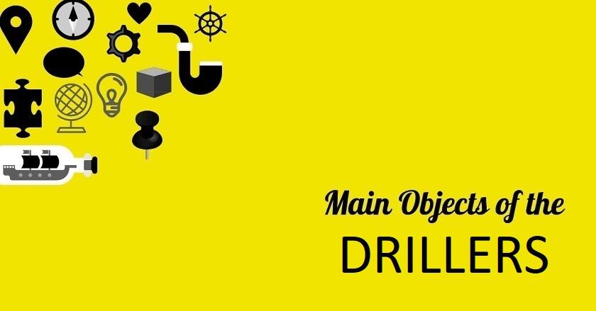Main Object Of DRILLERS - Main Object Of DRILLERS