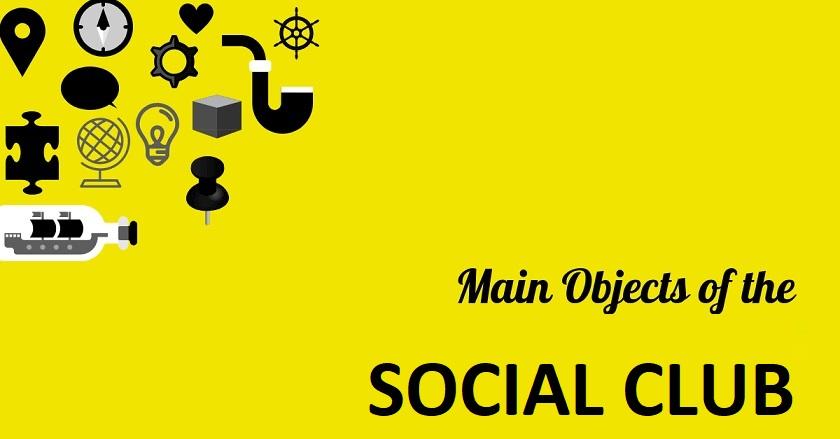 Main Object Of SOCIAL CLUB - Main Object Of SOCIAL CLUB