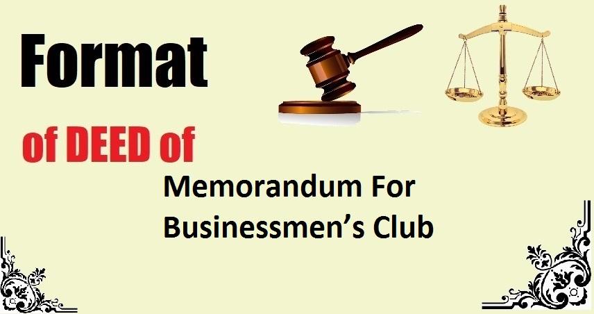 Memorandum For Businessmen's Club Deed Format