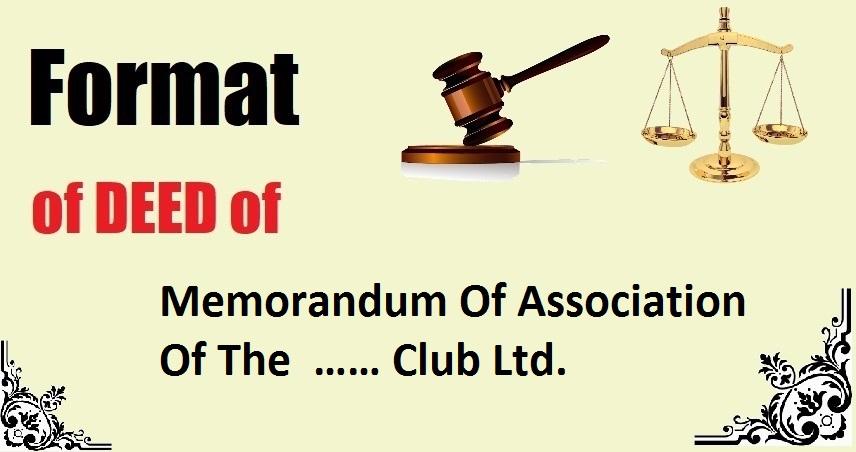 Memorandum Of Association Of The …… Club Ltd. Deed Format