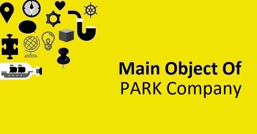 Main Object Of PARK Company