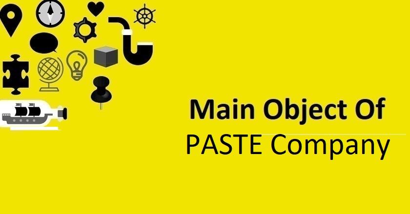 Main Object Of PASTE Company
