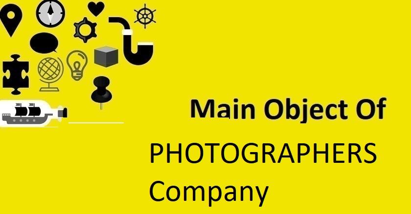 Main Object Of PHOTOGRAPHERS Company