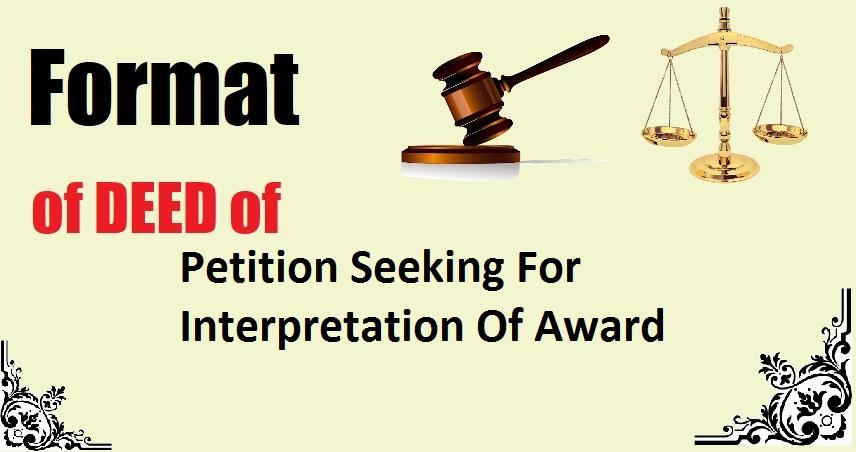 Petition Seeking For Interpretation Of Award Deed Format
