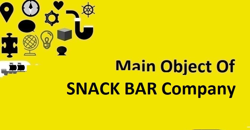 Main ObjectOf SNACK BAR Company