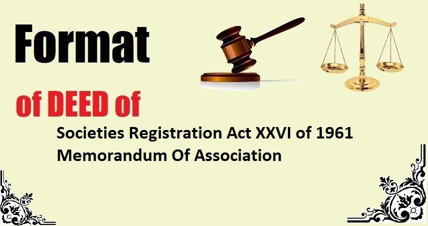 Societies Registration Act XXVI of 1961 Memorandum Of Association Deed Format