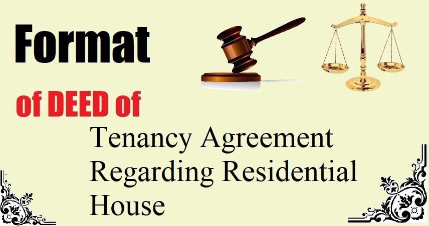 Tenancy Agreement Regarding Residential House Deed Format