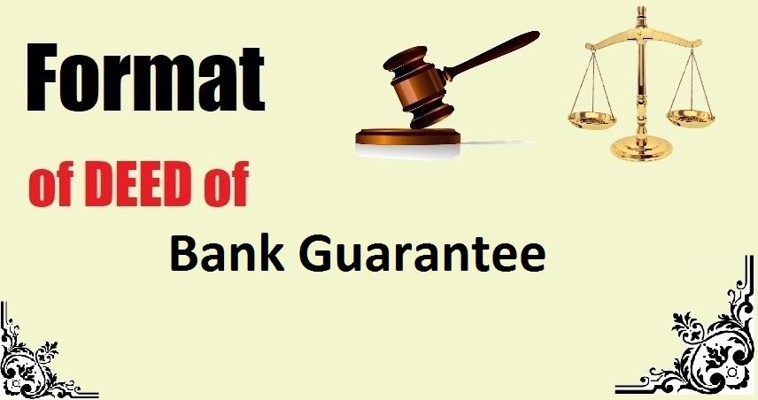 Bank Guarantee Deed Format