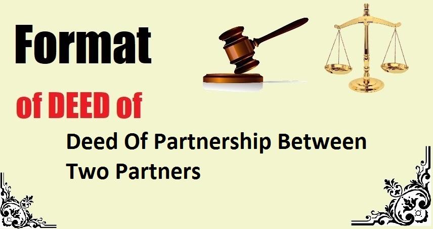 Deed Of Partnership Between Two Partners Deed Format