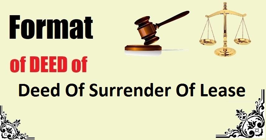 Deed Of Surrender Of Lease Deed Format