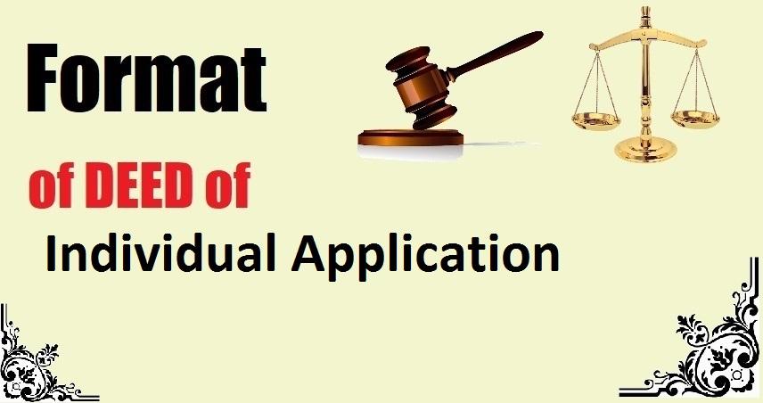 Individual Application Deed Format