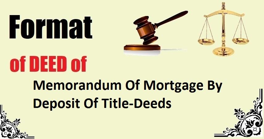 Memorandum Of Mortgage By Deposit Of Title-Deeds Deed Format