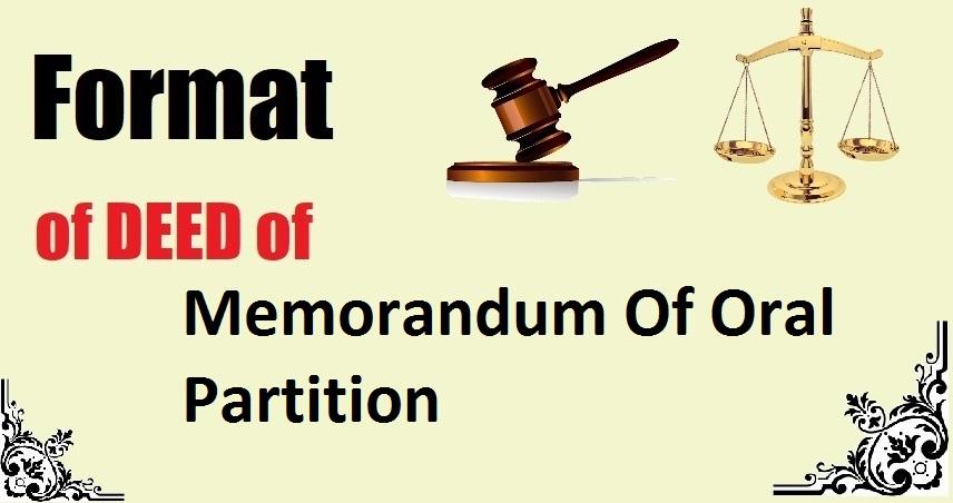 Memorandum Of Oral Partition Deed Format