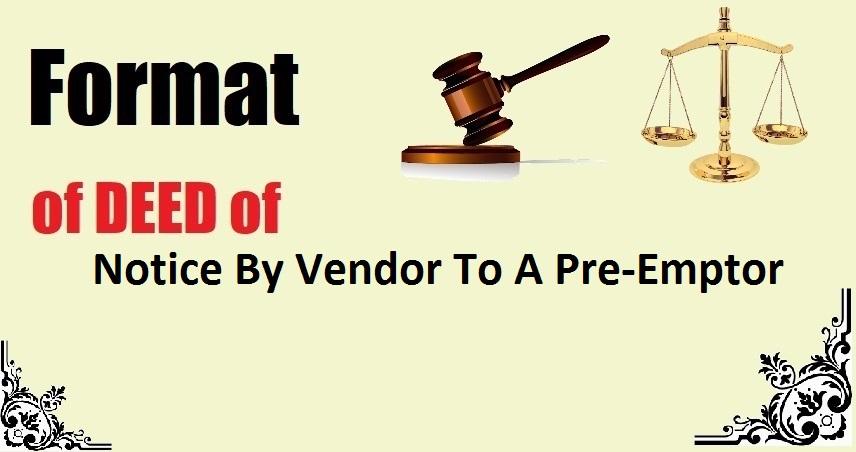 Notice By Vendor To A Pre-Emptor Deed Format