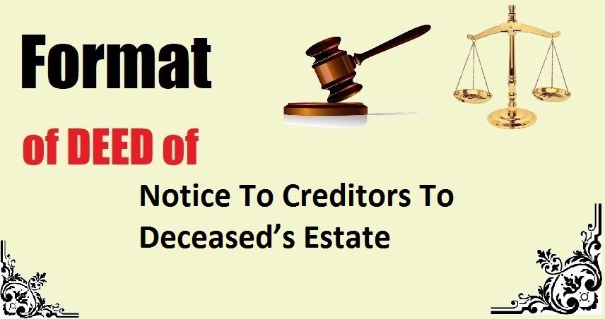 Notice To Creditors To Deceased's Estate Deed Format
