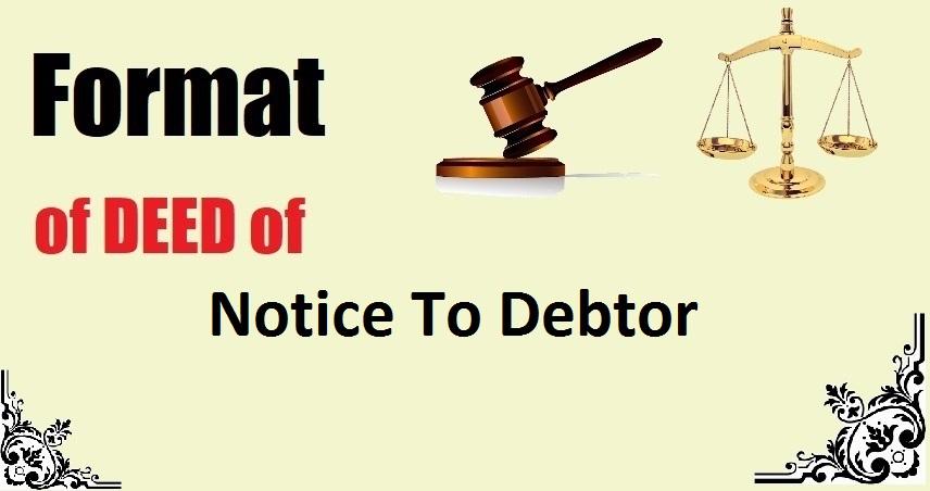 Notice To Debtor Deed Format