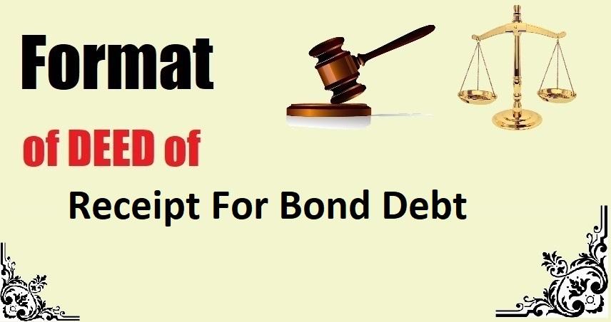Receipt For Bond Debt Deed Format