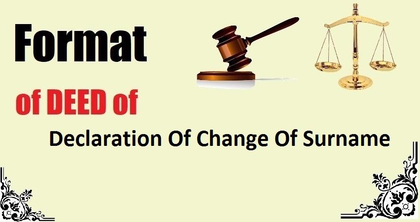 Declaration Of Change Of Surname Deed Format